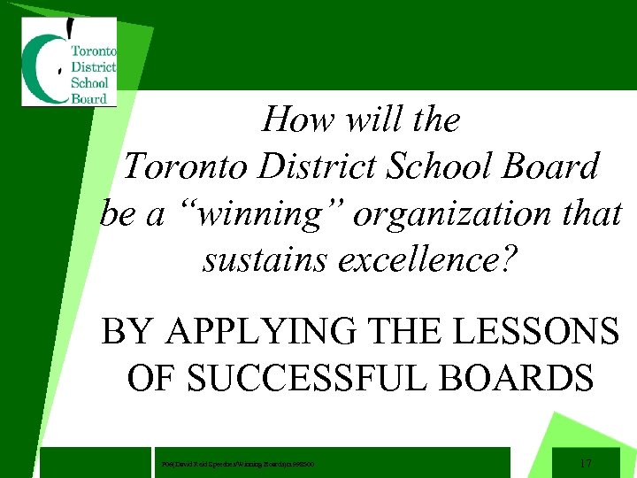 "How will the Toronto District School Board be a ""winning"" organization that sustains excellence?"