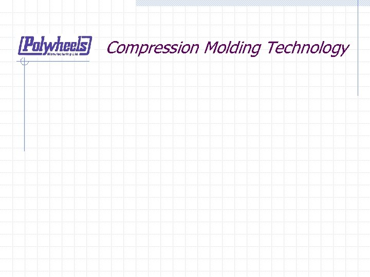 Compression Molding Technology
