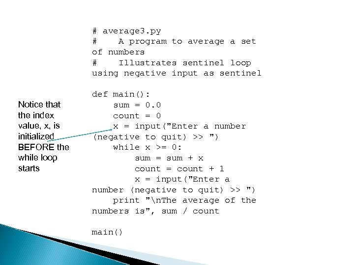 # average 3. py # A program to average a set of numbers #