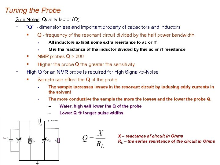"""Tuning the Probe Side Notes: Quality factor (Q) − """"Q"""" - dimensionless and important"""