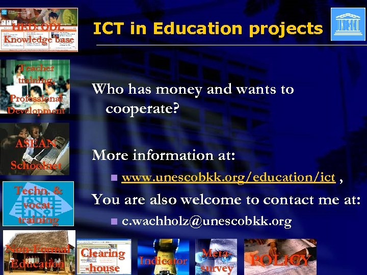 HED: ODL Knowledge base Teacher training, Professional Development ASEAN Schoolnet Techn. & vocat. training