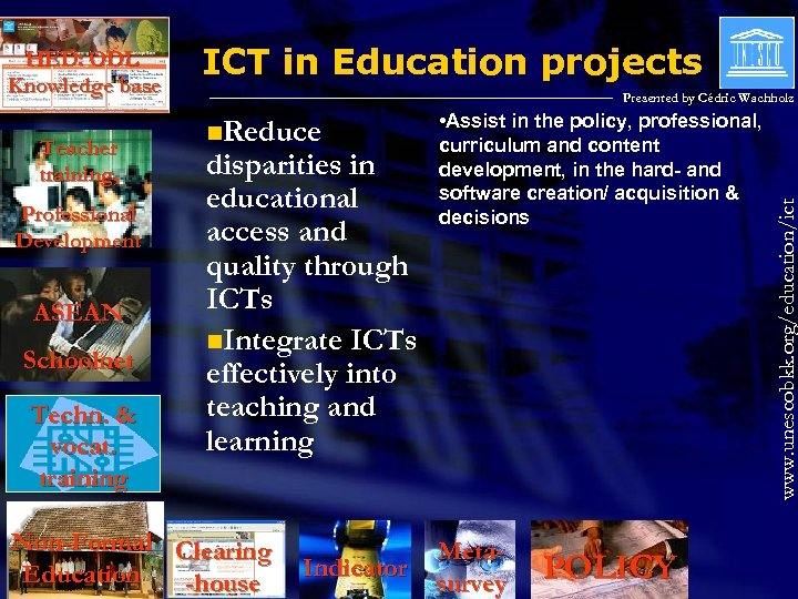 Teacher training, Professional Development ASEAN Schoolnet Techn. & vocat. training ICT in Education projects