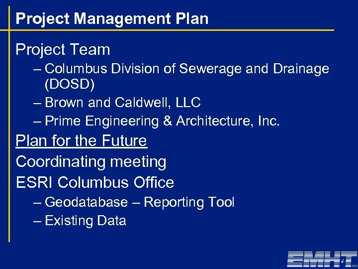 Project Management Plan Project Team – Columbus Division of Sewerage and Drainage (DOSD) –