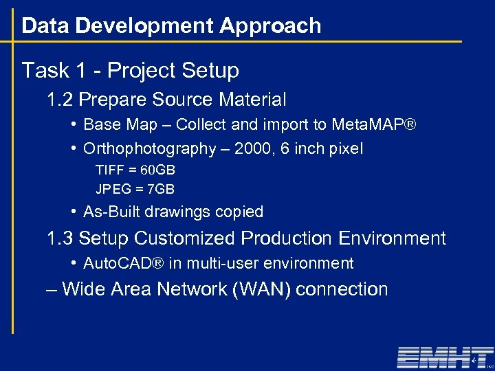 Data Development Approach Task 1 - Project Setup 1. 2 Prepare Source Material •