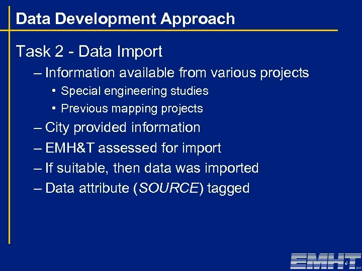 Data Development Approach Task 2 - Data Import – Information available from various projects