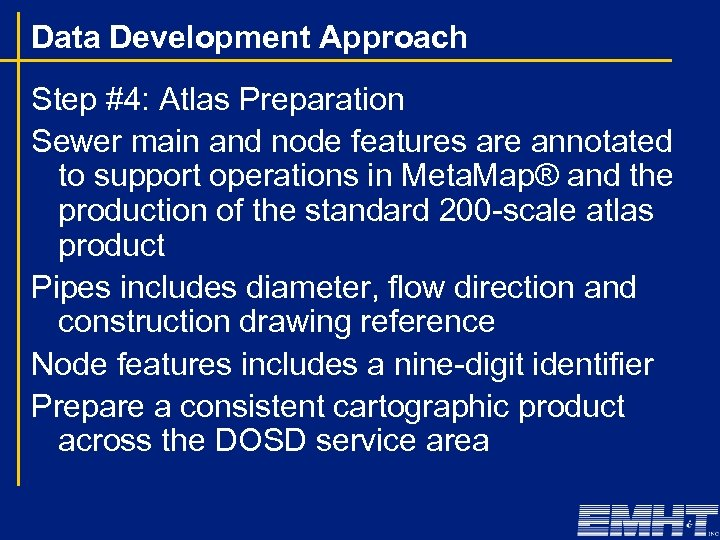 Data Development Approach Step #4: Atlas Preparation Sewer main and node features are annotated