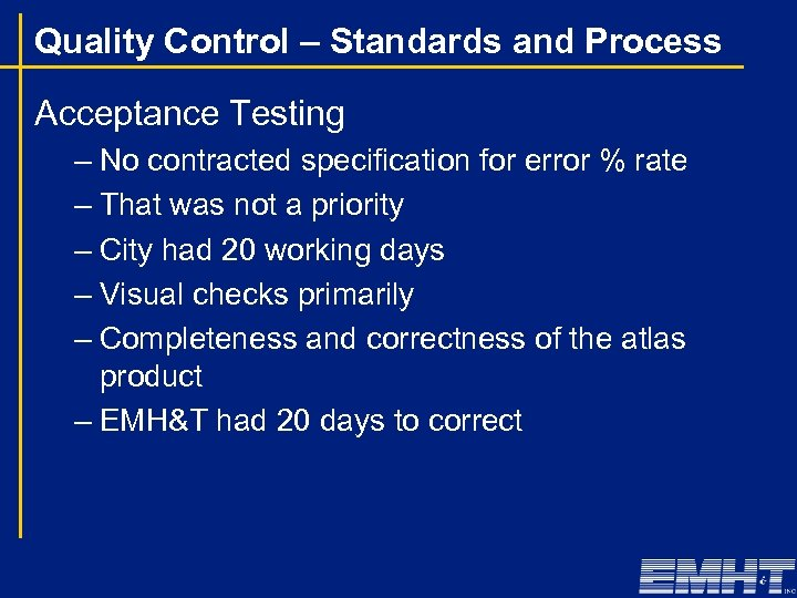 Quality Control – Standards and Process Acceptance Testing – No contracted specification for error