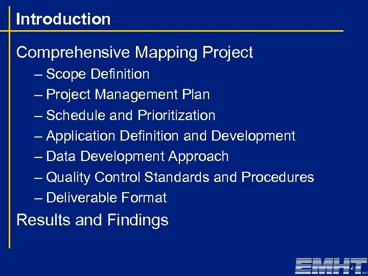 Introduction Comprehensive Mapping Project – Scope Definition – Project Management Plan – Schedule and