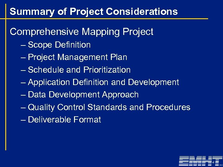 Summary of Project Considerations Comprehensive Mapping Project – Scope Definition – Project Management Plan