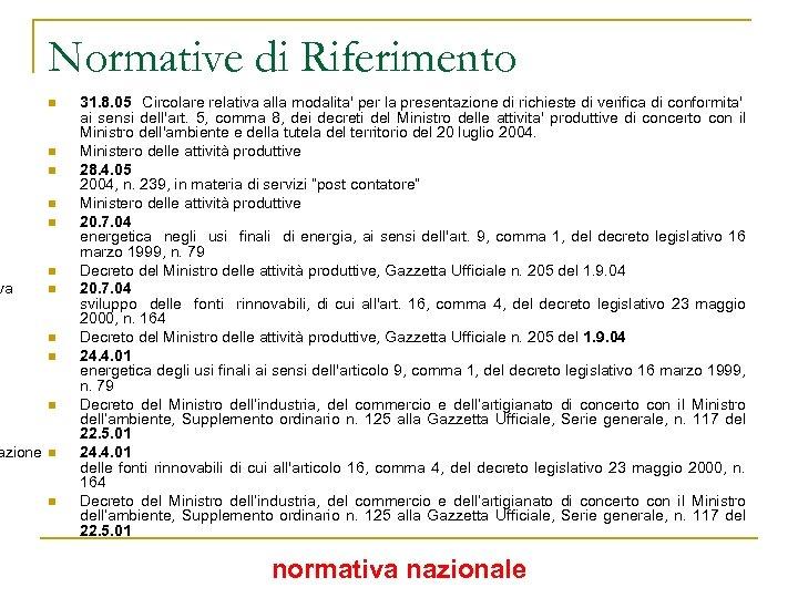 va Normative di Riferimento n n n n n azione n n 31. 8.