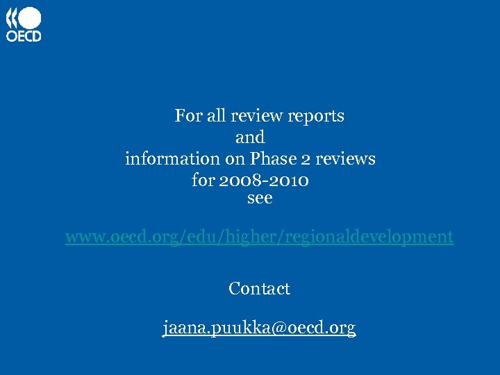For all review reports and information on Phase 2 reviews for 2008 -2010 see