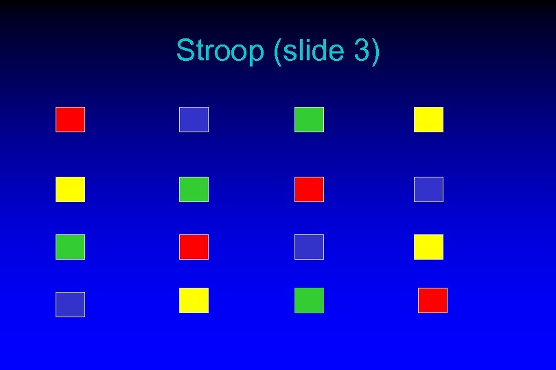 Stroop (slide 3)