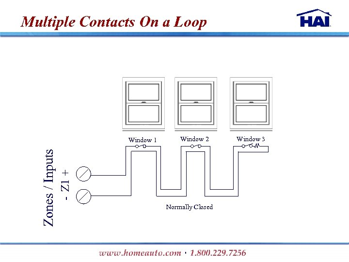 Multiple Contacts On a Loop Window 2 + - Z 1 Zones / Inputs