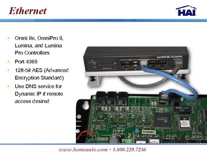 Ethernet § Omni IIe, Omni. Pro II, Lumina, and Lumina Pro Controllers § Port