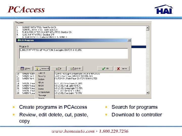 PCAccess § Create programs in PCAccess § Review, edit delete, cut, paste, copy §
