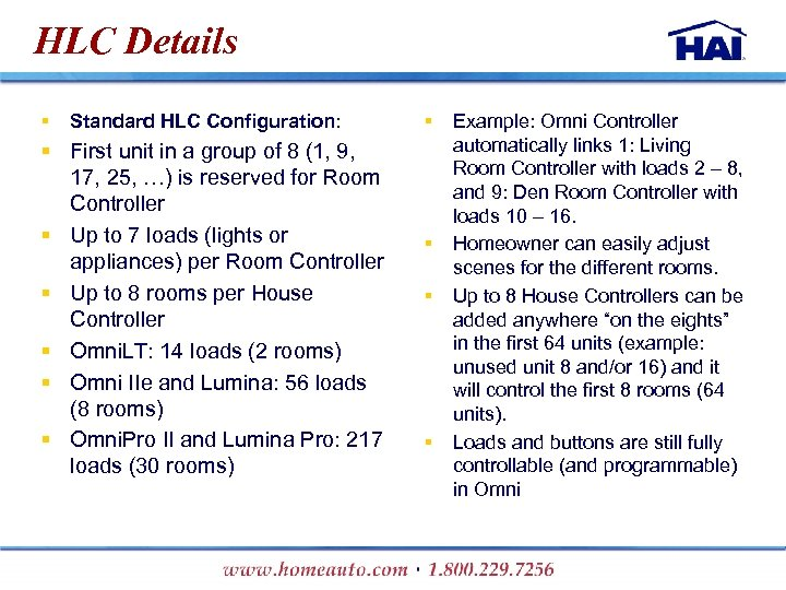 HLC Details § Standard HLC Configuration: § First unit in a group of 8