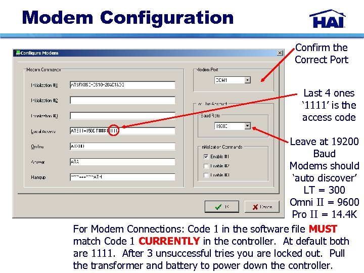 Modem Configuration Confirm the Correct Port Last 4 ones ' 1111' is the access