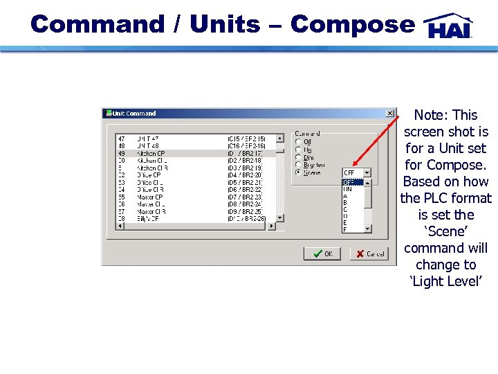 Command / Units – Compose Note: This screen shot is for a Unit set
