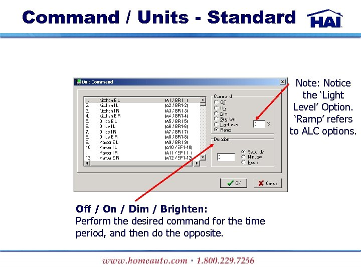 Command / Units - Standard Note: Notice the 'Light Level' Option. 'Ramp' refers to