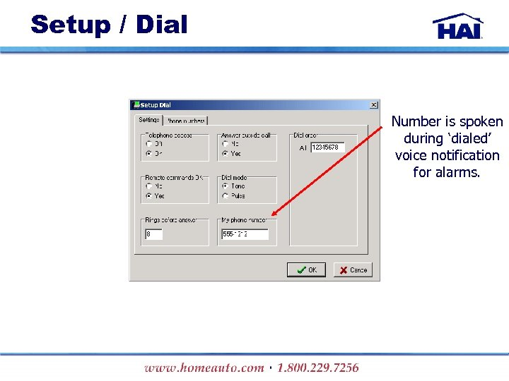 Setup / Dial Number is spoken during 'dialed' voice notification for alarms.