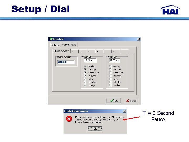 Setup / Dial T = 2 Second Pause