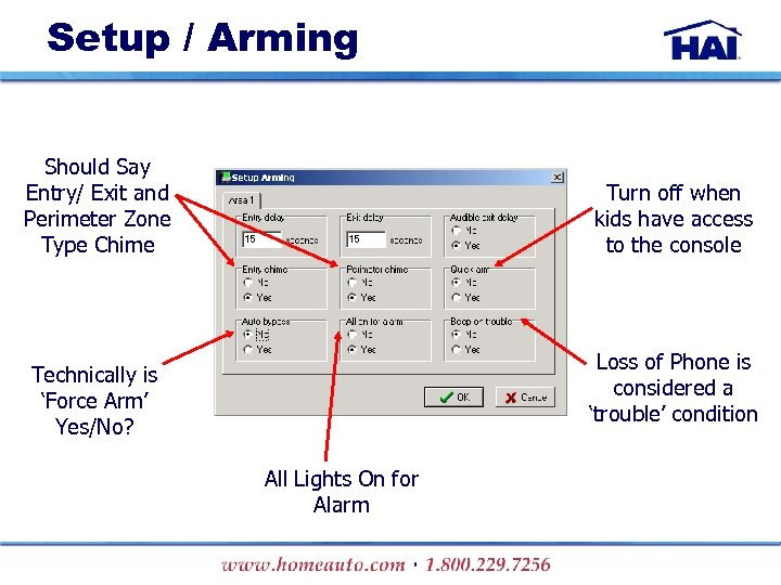 Setup / Arming Should Say Entry/ Exit and Perimeter Zone Type Chime Turn off
