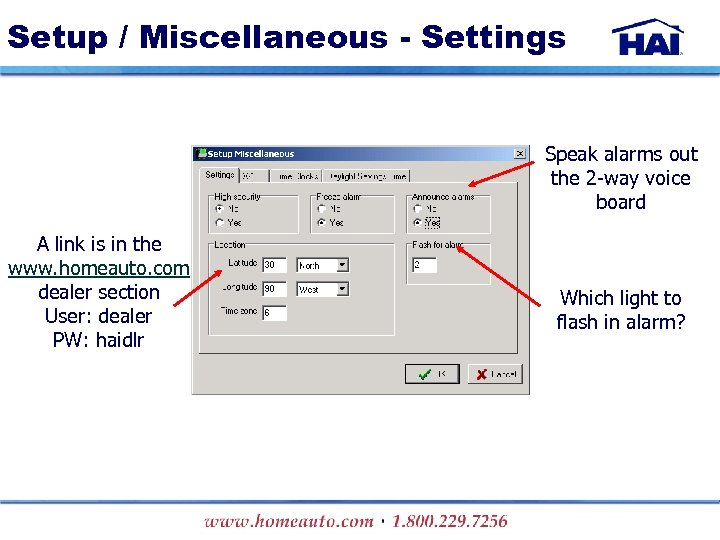 Setup / Miscellaneous - Settings Speak alarms out the 2 -way voice board A