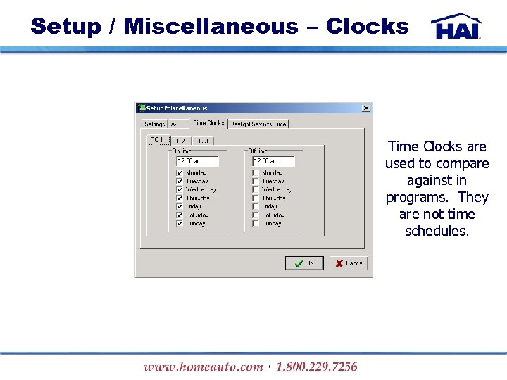 Setup / Miscellaneous – Clocks Time Clocks are used to compare against in programs.