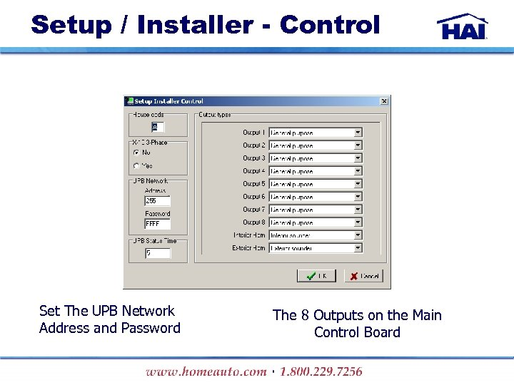 Setup / Installer - Control Set The UPB Network Address and Password The 8