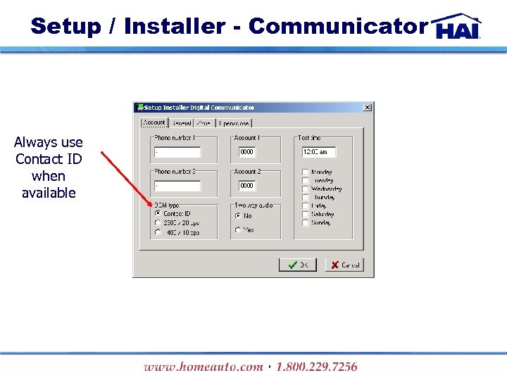 Setup / Installer - Communicator Always use Contact ID when available