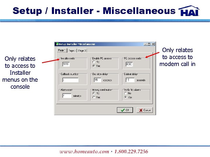 Setup / Installer - Miscellaneous Only relates to access to Installer menus on the
