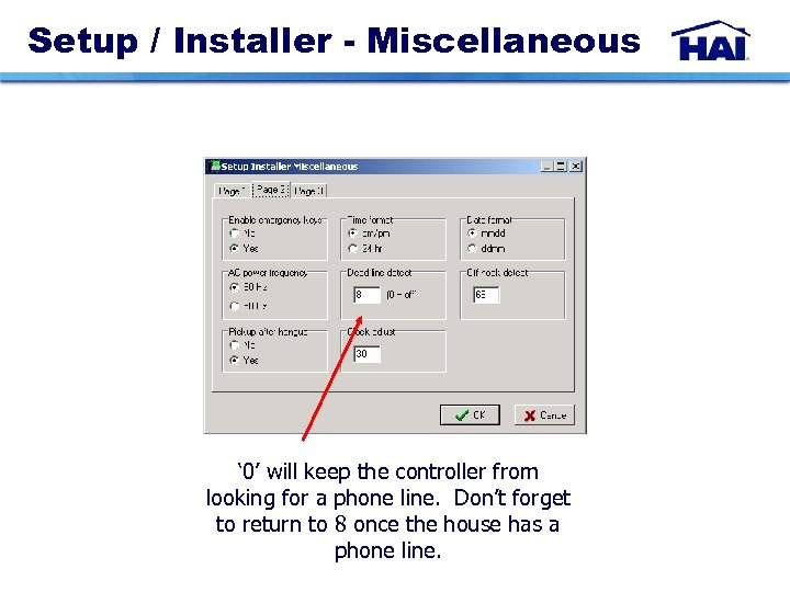 Setup / Installer - Miscellaneous ' 0' will keep the controller from looking for
