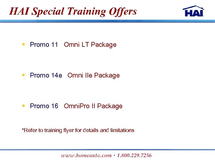HAI Special Training Offers § Promo 11 Omni LT Package § Promo 14 e
