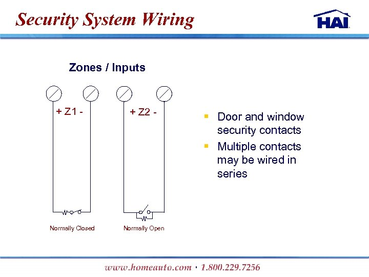 Security System Wiring Zones / Inputs + Z 1 - Normally Closed + Z