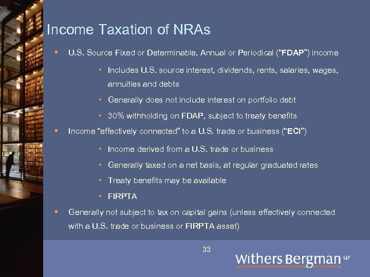 Income Taxation of NRAs § U. S. Source Fixed or Determinable, Annual or Periodical