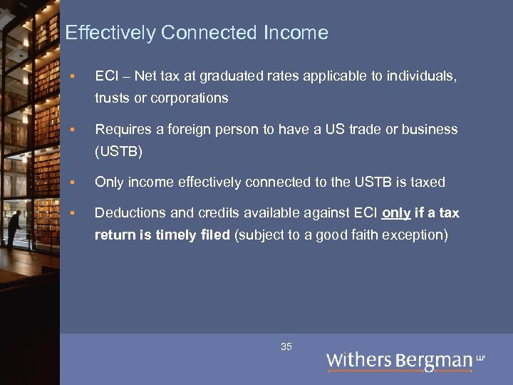 Effectively Connected Income § ECI – Net tax at graduated rates applicable to individuals,