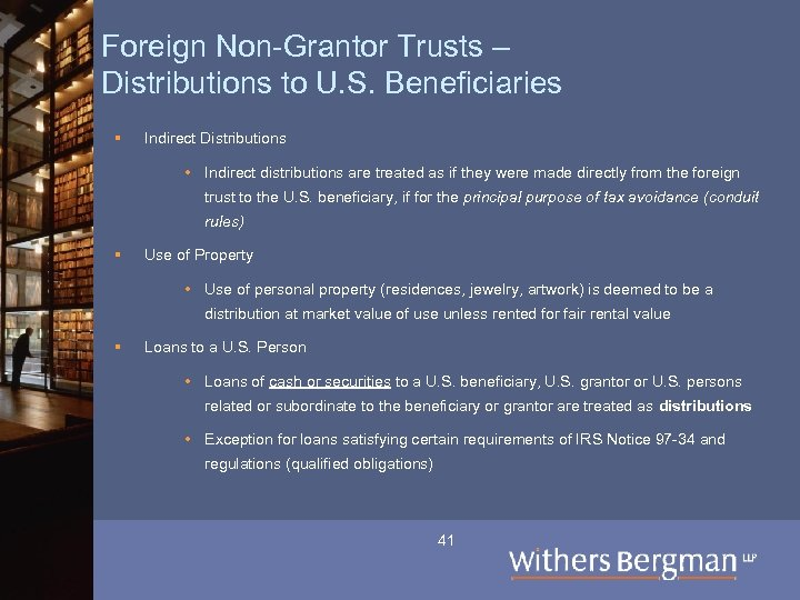 Foreign Non-Grantor Trusts – Distributions to U. S. Beneficiaries § Indirect Distributions • Indirect
