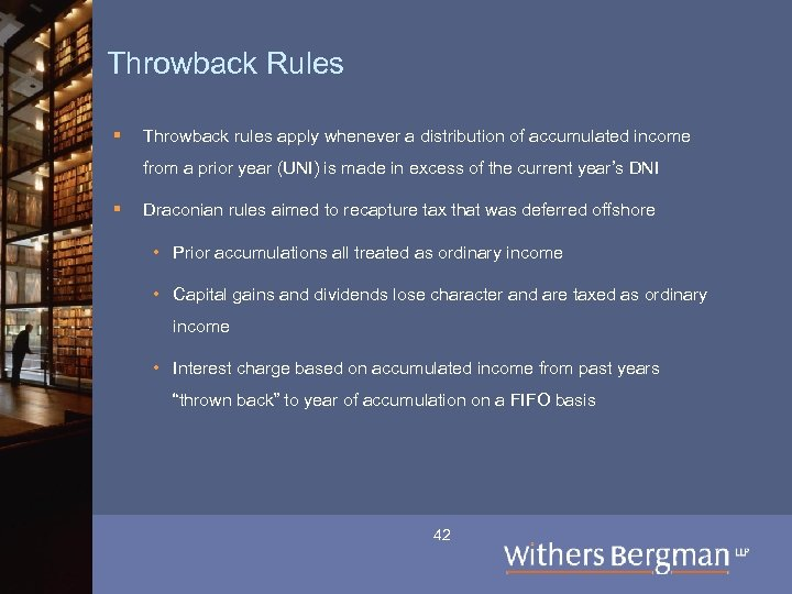 Throwback Rules § Throwback rules apply whenever a distribution of accumulated income from a