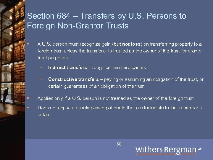 Section 684 – Transfers by U. S. Persons to Foreign Non-Grantor Trusts § A
