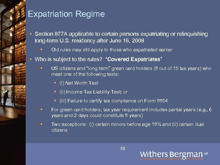 Expatriation Regime § Section 877 A applicable to certain persons expatriating or relinquishing long-term