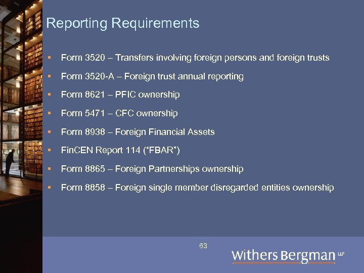 Reporting Requirements § Form 3520 – Transfers involving foreign persons and foreign trusts §