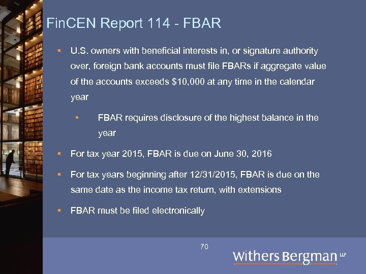 Fin. CEN Report 114 - FBAR § U. S. owners with beneficial interests in,