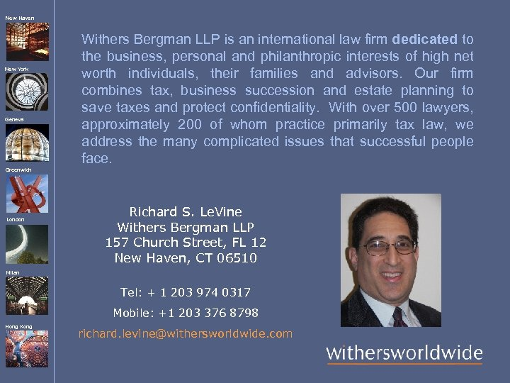 New Haven New York Geneva Withers Bergman LLP is an international law firm dedicated