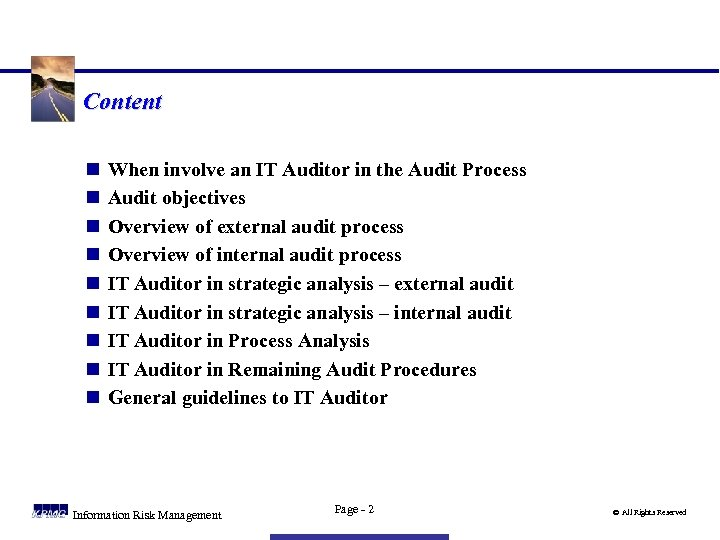 Content n n n n n When involve an IT Auditor in the Audit