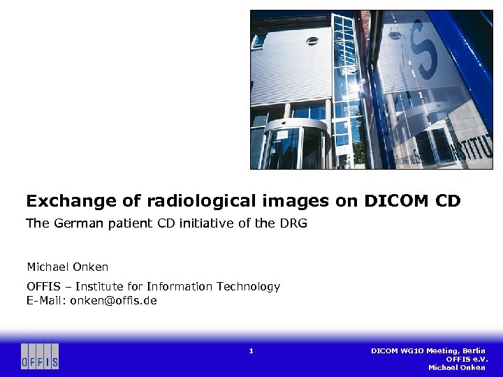 Exchange of radiological images on DICOM CD The German patient CD initiative of the