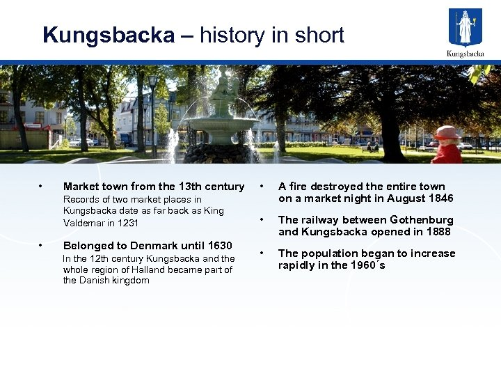Kungsbacka – history in short • • Records of two market places in Kungsbacka