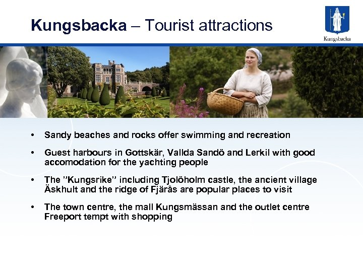 Kungsbacka – Tourist attractions • Sandy beaches and rocks offer swimming and recreation •