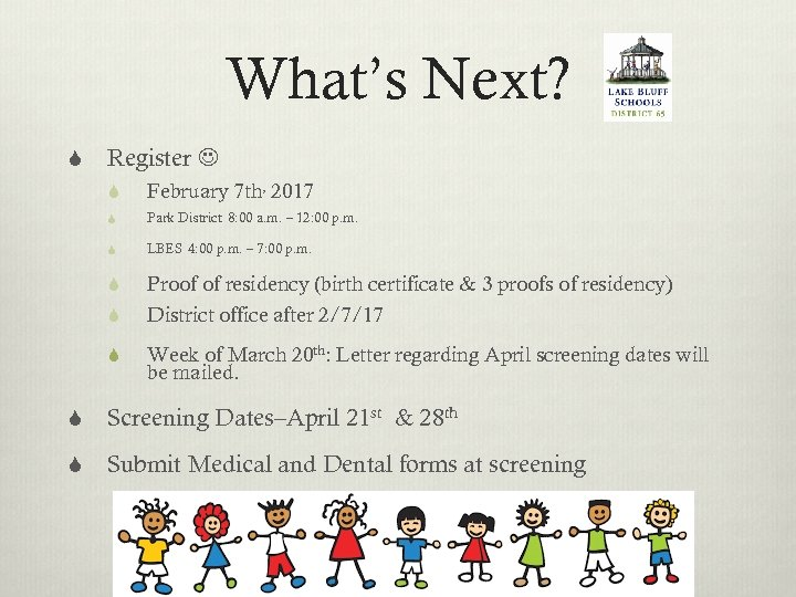 What's Next? S Register S February 7 th, 2017 S Park District 8: 00