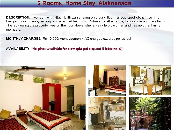 2 Rooms, Home Stay, Alaknanada DESCRIPTION: Two room with attach bath twin sharing on
