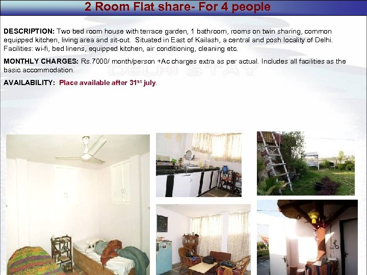 2 Room Flat share- For 4 people DESCRIPTION: Two bed room house with terrace